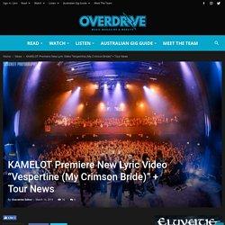 "KAMELOT Premiere New Lyric Video ""Vespertine (My Crimson Bride)"" + Tour News"
