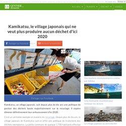 Kamikatsu, le village japonais qui ne veut plus produire aucun déchet d'ici 2020