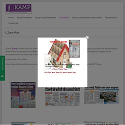 Kamp Crystal Residency L Zone Plan Dwarka