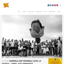 Kampala Art biennale 2018: LE STUDIO – APPEL AUX APPRENTIS