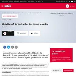 Mein Kampf. Le best-seller des temps maudits du 14 juin 2016 - France Inter