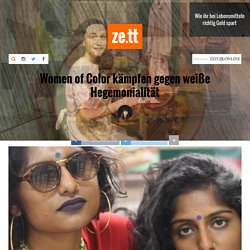 Women of Color kämpfen gegen weiße Hegemonialität