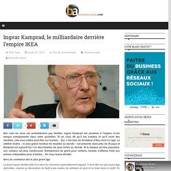 Ingvar Kamprad, le milliardaire derrière l'empire IKEA