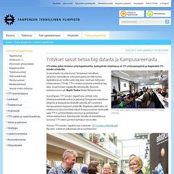 Yritykset saivat tietoa big datasta ja Kampusareenasta - Tampereen teknillinen yliopisto