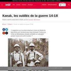 Kanak, les oubliés de la guerre 14-18