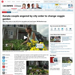 Kanata couple angered by city order to change veggie garden - Ottawa