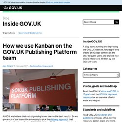 How we use Kanban on the GOV.UK Publishing Platform team