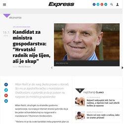 """Express: Kandidat za ministra gospodarstva: """"Hrvatski radnik nije lijen, ali je skup"""" - Ekonomix"""