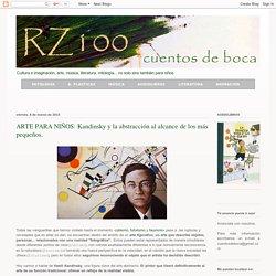 ARTE PARA NIÑOS: Kandinsky y la abstracción al alcance de los más pequeños. | RZ100 Cuentos de boca