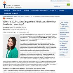 Väitös: 9.10. PsL Anu Kangasniemi (Yhteiskuntatieteellinen tiedekunta, psykologia)
