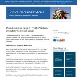 Wie kann ich im Internet Deutsch lernen? – Teil 1