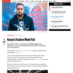 Kanye's Fashion Week Fail