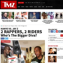 Kanye Vs. Jay Z: 2 Rappers, 2 Riders ... Who's The Bigger Diva?