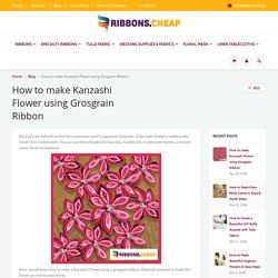 How to make Kanzashi Flower using Grosgrain Ribbon – Ribbons Cheap