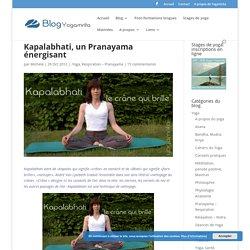 Kapalabhati, un Pranayama énergisant