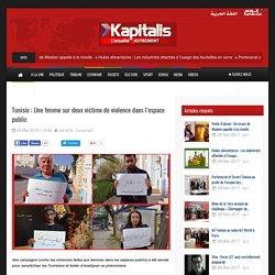 Kapitalis Tunisie : Une femme sur deux victime de violence dans l'espace public