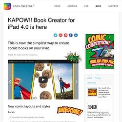 KAPOW!! Book Creator for iPad 4.0 is here