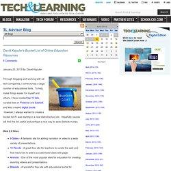 - David Kapuler's Bucket List of Online Education Resources