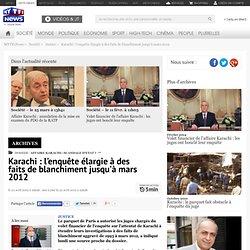 Karachi : l'enquête élargie à des faits de blanchiment jusqu'à mars 2012 - France