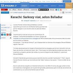 Karachi: Sarkozy visé, selon Balladur