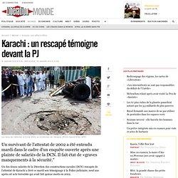 Karachi: un rescapé témoigne devant la PJ