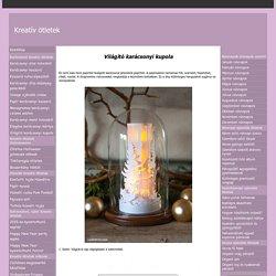 Világító karácsonyi kupola - kreativotletek.qwqw.hu