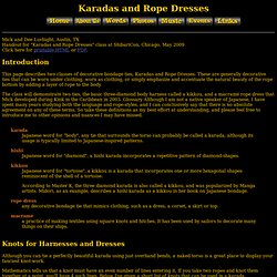 Karadas and Rope Dresses