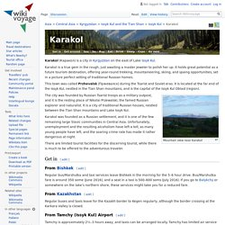Karakol – Travel guide at Wikivoyage