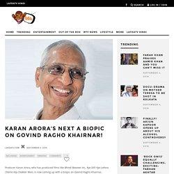 Karan Arora's next a biopic on Govind Ragho Khairnar!