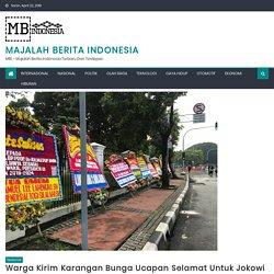 Warga Kirim Karangan Bunga Ucapan Selamat Untuk Jokowi ke Istana