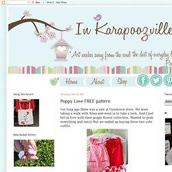 In Karapoozville: Poppy Love FREE pattern