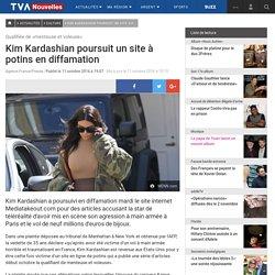 Kim Kardashian poursuit un site à potins en diffamation