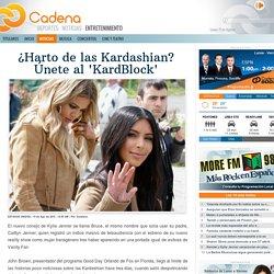 ¿Harto de las Kardashian? Únete al 'KardBlock' - Cadena Entretenimiento