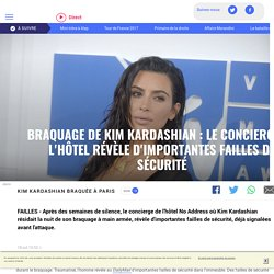 Braquage de Kim Kardashian : le concierge de l'hôtel révèle d'importantes failles de sécurité - LCI
