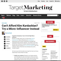 Can't Afford Kim Kardashian? Try a Micro-Influencer Instead