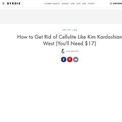 Kim Kardashian West Cellulite—Cellulite Treatments