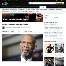 El ataque de Kareem a Michael Jordan - En el Nombre de la Duela
