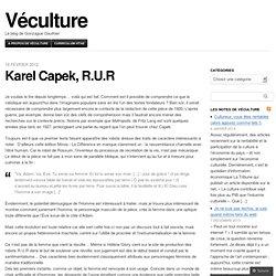 Karel Capek, R.U.R « Véculture