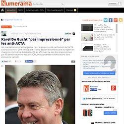 """Karel De Gucht """"pas impressionné"""" par les anti-ACTA"""