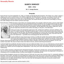 summary of karen horney s theory Karen horney (1885-1952), a prominent personality theorist, is recognized for  contribution to the  at the heart of horney's theory is the concept of basic anxiety.