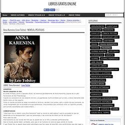 Ana Karenina (Leon Tolstoi) - LIBRO Y PELICULA
