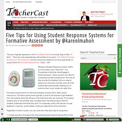 Five Tips for Using Student Response Systems for Formative Assessment by @karenlmahon