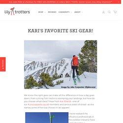 Kari's Favorite Ski Gear! – Lily Trotters