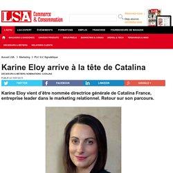 Karine Eloy arrive à la tête de Catalina