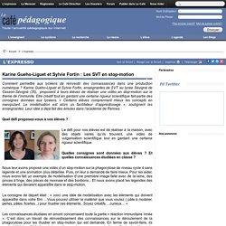 Ex. de projet : Les SVT en stop-motion