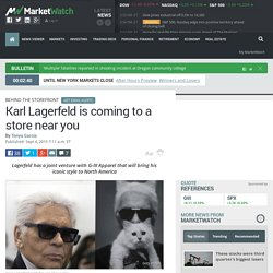 Karl Lagerfeld is coming to a store near you