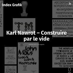 Karl Nawrot – Construire par le vide