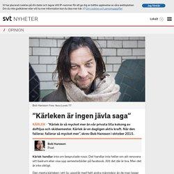 """""""Kärleken är ingen jävla saga"""""""