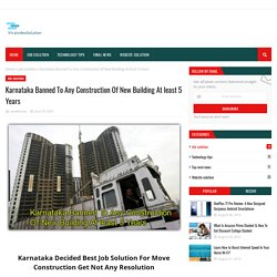 Karnataka Banned To Any Construction Of New Building At least 5 Years