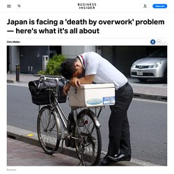 Japan is facing a 'death by overwork' problem — here's what it's all about, Business Insider - Business Insider Singapore